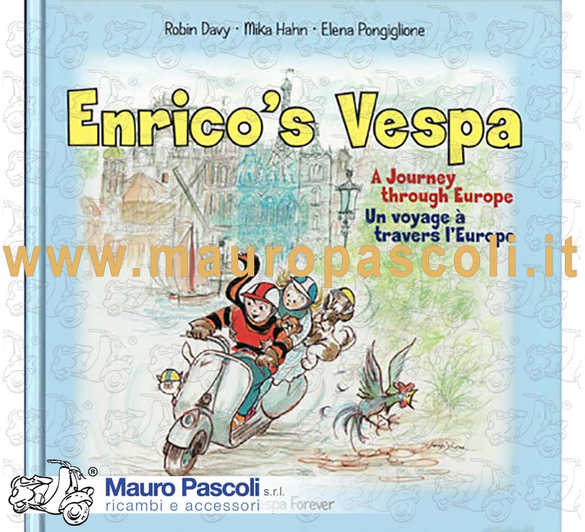 BOOK: ENRICO'S VESPA - A JOURNEY THROUGH EUROPE - VESPA FOREVER