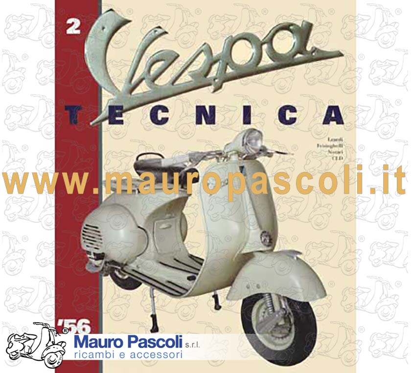 Vespa Tecnica Volume 2 - In English - Vespe from 1956 to 1964