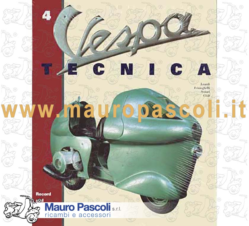 BOOK: VESPA TECNICA VOLUME 4  -  RECORD AND SPECIAL PRODUCTION .