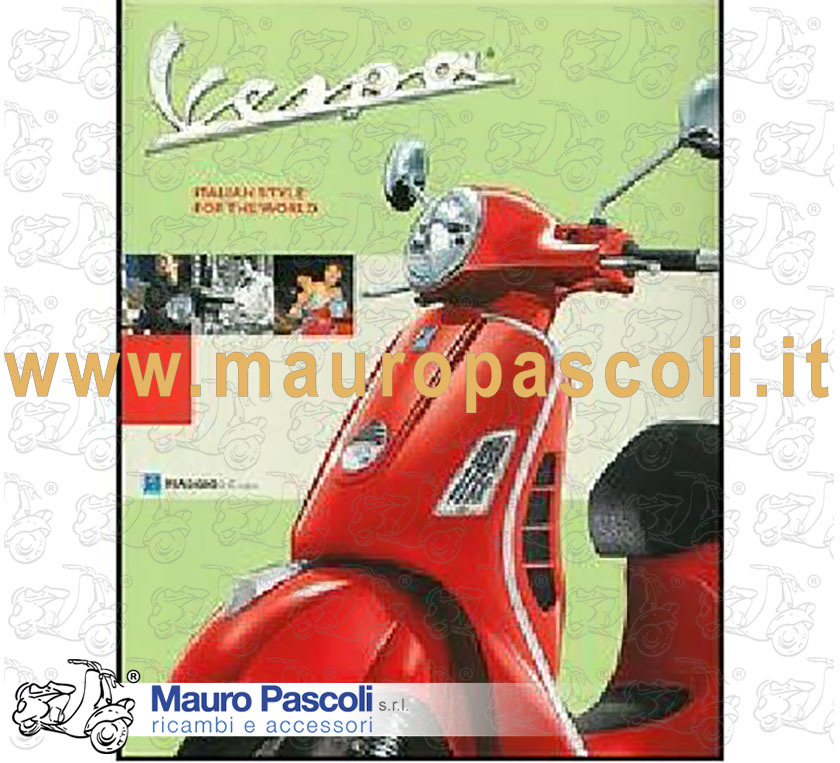 BOOK: VESPA ITALIAN STYLE IN THE WORLD.